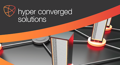 Hyper converged solutions